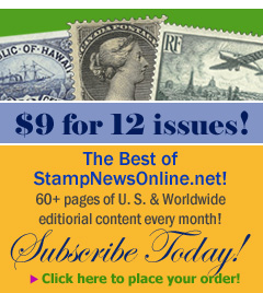 Stamp New Online now only $12.00 for 12 issues